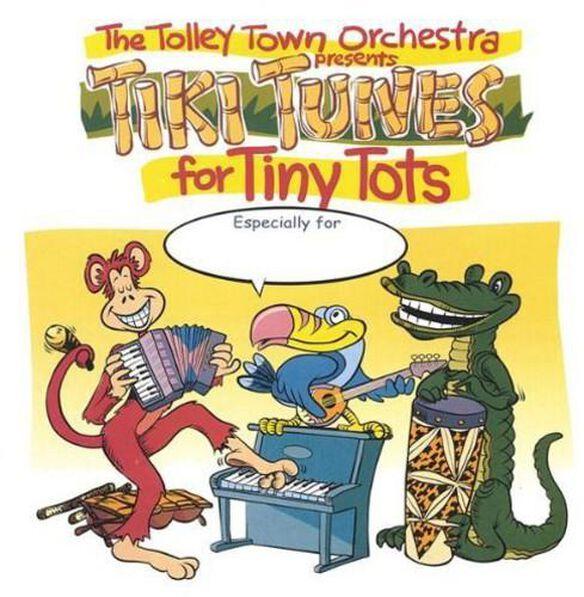 Tiki Tunes For Tiny Tots