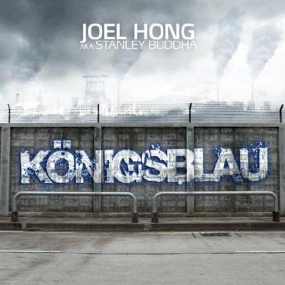 Joel Hong Aka Stanley Buddha - Knigsblau