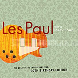 "Les Paul & Mary Ford - Best of the Capitol Masters: Selections From ""The Legend and the Legacy"" Box Set"