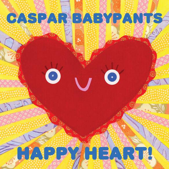 Caspar Babypants - Happy Heart!