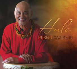 Robert Cazimero - Hula
