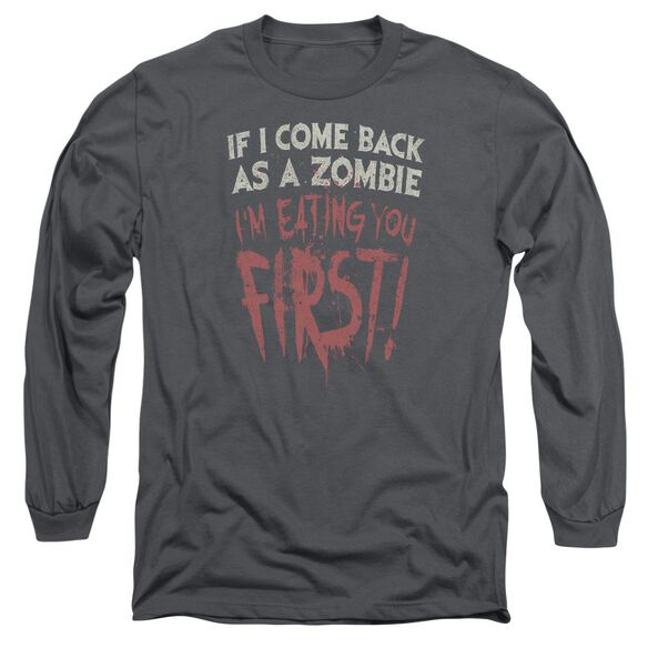 You First Long Sleeve Adult T-Shirt