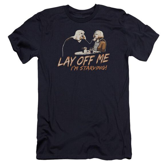 Snl Lay Off Me Premuim Canvas Adult Slim Fit