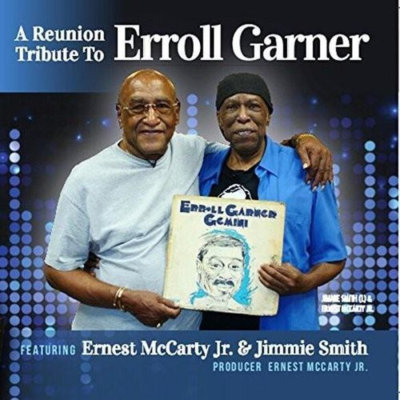 Ernest McCarty / Jimmy Smith - Reunion Tribute / To Erroll Garner