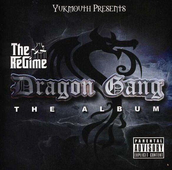 Yukmouth - Yukmouth Presents The Regime: Dragon Gang