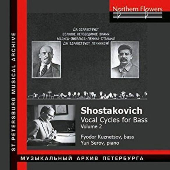 Shostakovich/ Kuznetsov/ Serov - Vocal Cycles For Bass Vol 2