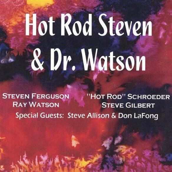 Steven Ferguson - Hot Rod Steven & Dr. Watson