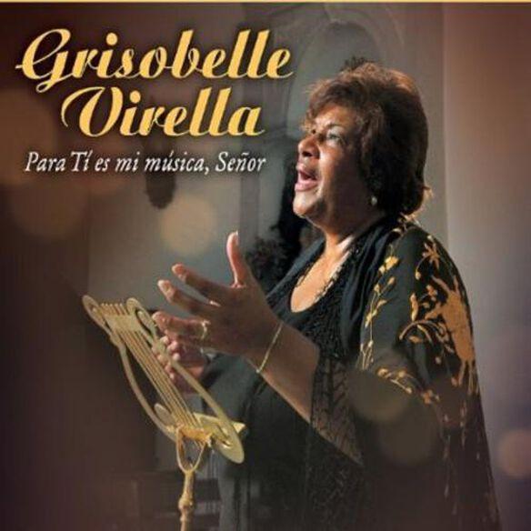 Grisobelle Virella - Para Tes Mi Masica Senor