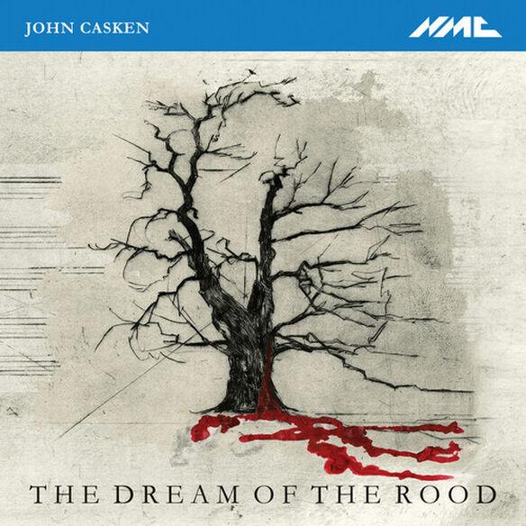 Casken/ Hilliard Ensemble/ Rundell - Dream of the Rood