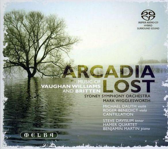 Arcadia Lost Music Vaughan Williams & Benjamin Bri
