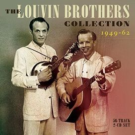 The Louvin Brothers - Collection 1949-62