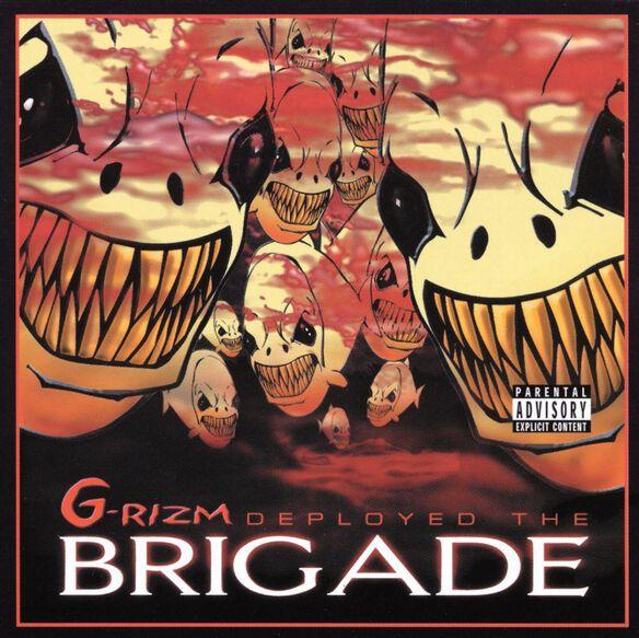 G Rizm Deployed The Briga