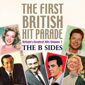Various Artists - First British Hit Parade: The B Sides (Various Artists)