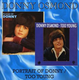 Donny Osmond - Portrait of Donny / Too Young