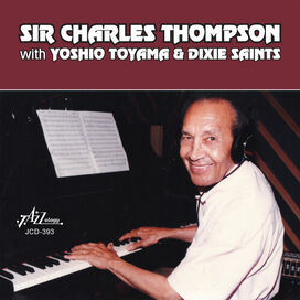 Sir Charles Thompson - With Yoshio Toyama and Dixie Saints