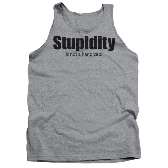 Stupidity Adult Tank Athletic