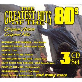 Various Artists - Greatest Hits of the 80s [Box Set #1]