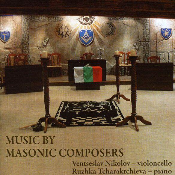 Ventseslav Nikolov - Music By Masonic Composers