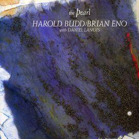 Brian Eno Harold Budd - Pearl