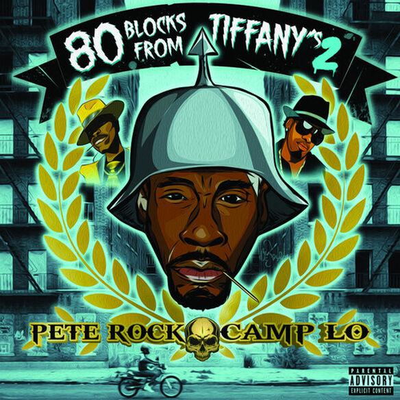 Pete Rock / Camp Lo - 80 Blocks From Tiffany's II