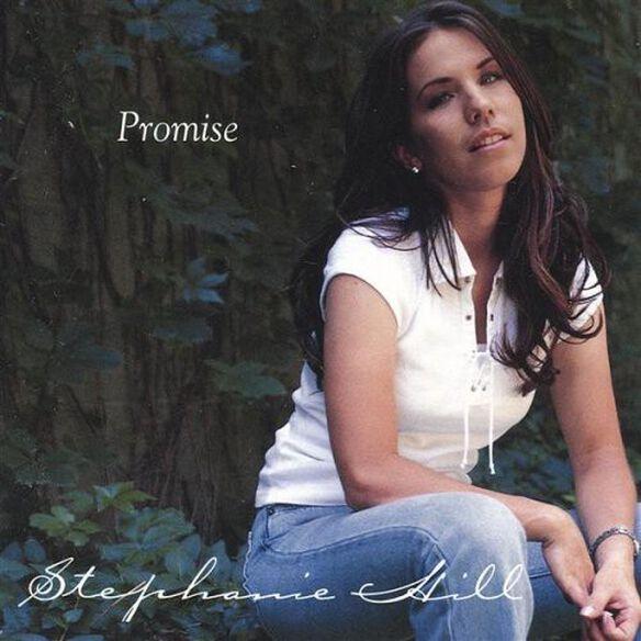 Stephanie Hill - Promise