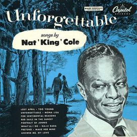 Nat King Cole - Unforgettable: Songs by Nat King Cole