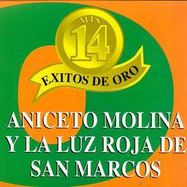 Aniceto Molina Y Luz Roja De San Marcos - Mis 14 Exitos Oro