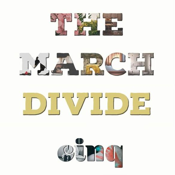 The March Divide - cinq
