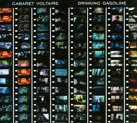 Cabaret Voltaire - Drinking Gasoline/Gasoline in Your Eye