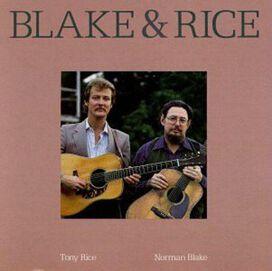 Norman Blake - Blake & Rice