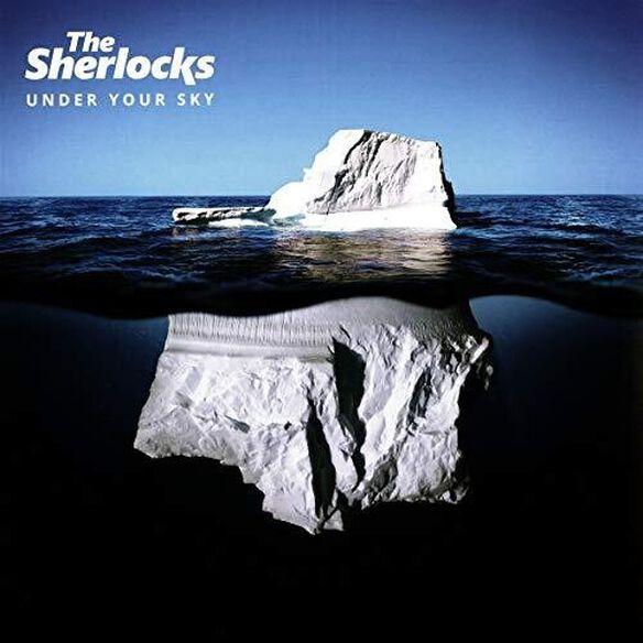 Sherlocks - Under Your Sky