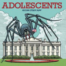 The Adolescents - Russian Spider Dump