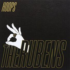 The Rubens - Hoops