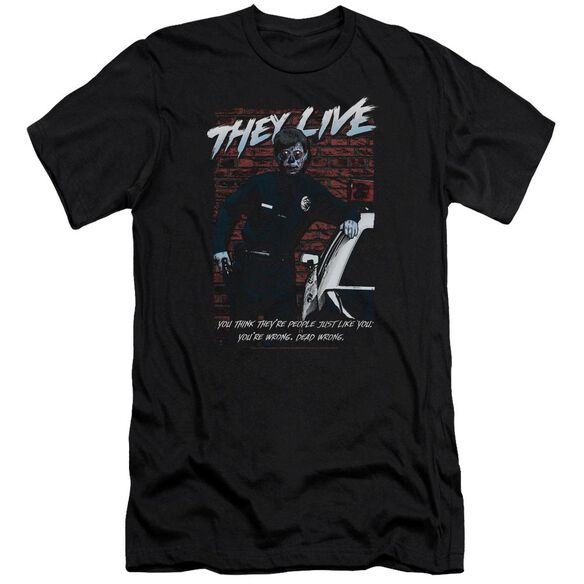 They Live Dead Wrong Premuim Canvas Adult Slim Fit