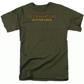 DEER HUNTERS DO IT - ADULT 18/1 - MILITARY GREEN T-Shirt