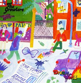 The Growlers - Dream World / Random Everyone