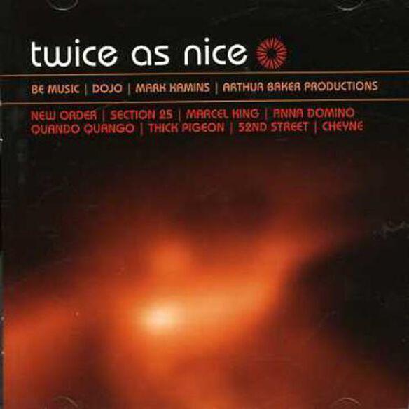 Twice As Nice: Be Music / Dojo / Kamins / Various