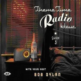 Various Artists - Theme Time Radio Hour 3 with Bob Dylan / Various