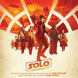 John Powell - Solo: A Star Wars Story [Original Motion Picture Soundtrack]