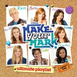 Various Artists - Make Your Mark: Ultimate Playlist