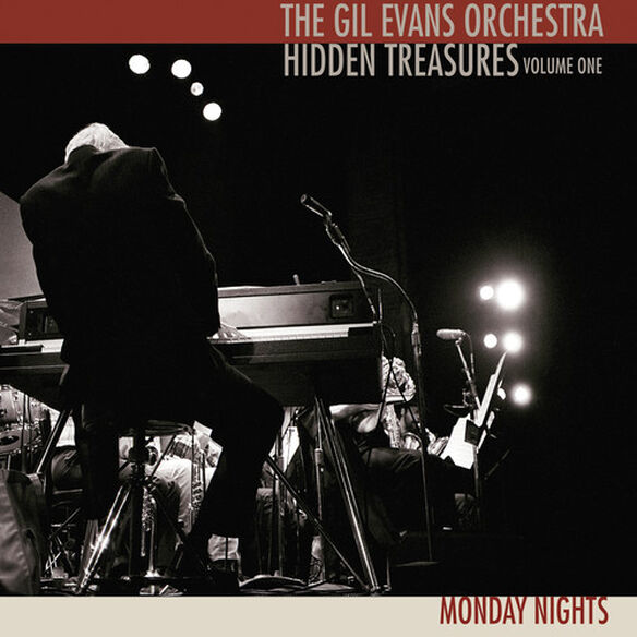 Gil Evans Orchestra - Hidden Treasures, Volume One: Monday Nights