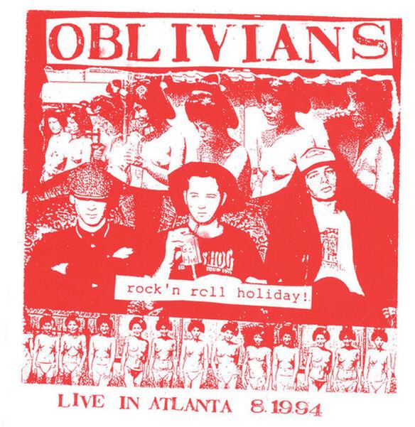 Oblivians - Rock N' Roll Holiday: Live In Atlanta