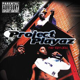 The Project Playaz - The Return