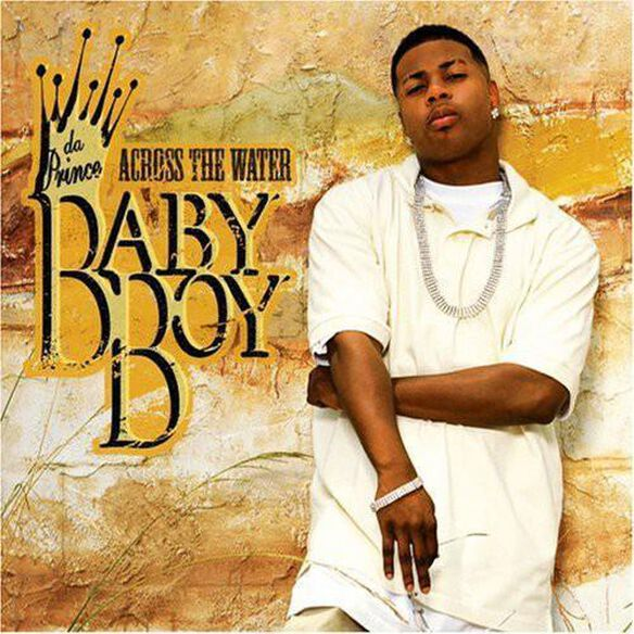 Baby Boy Da Prince - Across the Water