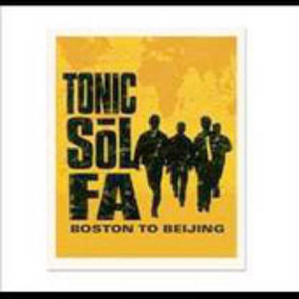 Tonic Sol-Fa - Boston To Beijing