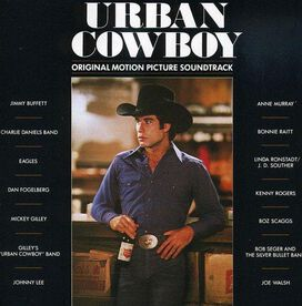 Original Soundtrack - Urban Cowboy