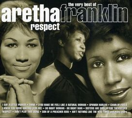 Aretha Franklin - Respect: The Very Best of Aretha Franklin [Warner]