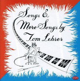 Tom Lehrer - Songs & More Songs by Tom Lehrer