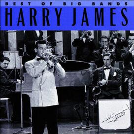Harry James - Best of Big Bands