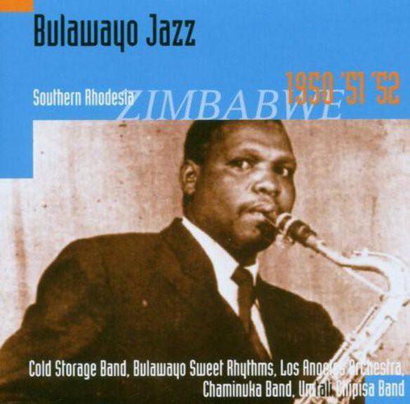 Bulawayo Jazz: Southern Rhodesia 1950 51 52